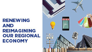 Renewing and Reimagining Our Regional Economy banner